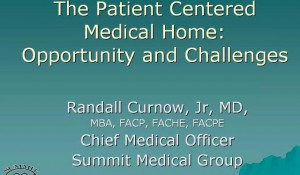 CMD Webinar: The PCMH Experience at Summit Medical Group in Knoxville, Tennessee