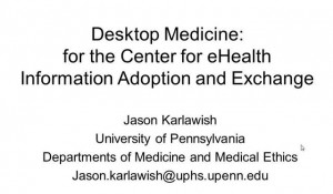 Desktop Medicine and the Patient Centered Medical Home - CeHIA
