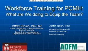 Taskforce on Education and Training Presentation on Training the Workforce on PCMH