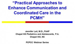 Practical Approaches to Enhance Communication and Coordinated Care in the PCMH