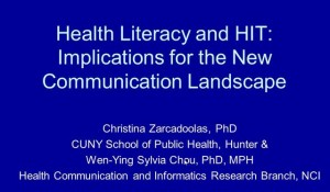 Health Literacy and HIT: Implications for the New Communication Landscape