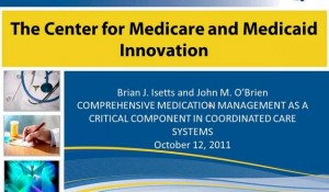 Comprehensive Medication Management as a Critical Component in Coordinated Care Systems