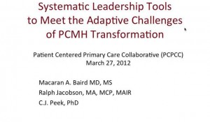 Leadership Tools To Meet The Adaptive Challenges Of PCMH Transformation