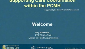Supporting Care Coordination within the PCMH model