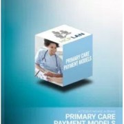 HCP LAN Primary Care Payment Models White Paper